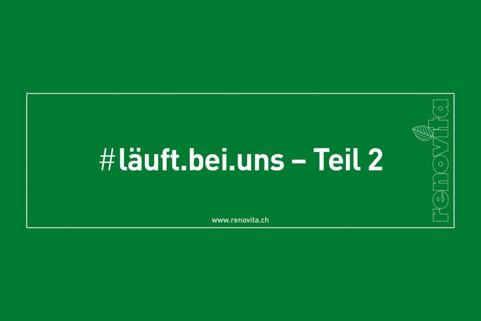 #läuft.bei.uns – Teil 2